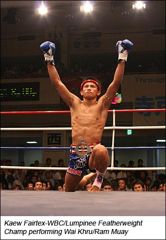 Kaew Fairtex-WBC/Lumpinee Featherweight Champ performing Wai Khru/Ram Muay